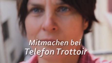 Mitmachen bei Telefon Trottoir